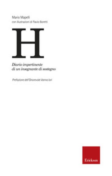 H. Diario impertinente di un insegnante di sostegno - Mario Mapelli | Thecosgala.com