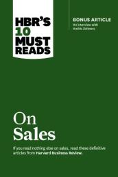 HBR s 10 Must Reads on Sales