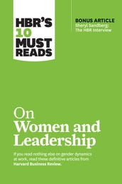 HBR s 10 Must Reads on Women and Leadership (with bonus article