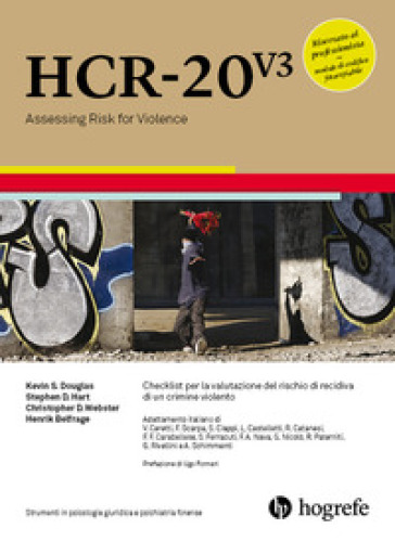 HCR-20 V3. Checklist per la valutazione del rischio di recidiva di un crimine violento. Ediz. a spirale - Kevin S. Douglas pdf epub