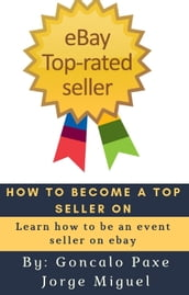 HOW TO BECOME A TOP SELLER ON