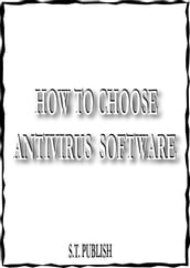 HOW TO CHOOSE ANTIVIRUS SOFTWARE AND FREE APPS ANTIVIRUS FOR KINDLE FIRE