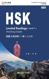 HSK Leveled Readings (Level 1) Shandong Chapter (English Edition)