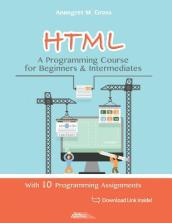 HTML - A Programming Course for Beginners & Intermediates