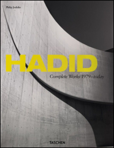 Hadid. Complete works 1979-today. Ediz. italiana, spagnola e portoghese