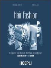Hair fashion. A linguistic Tour through the World of Hairdressers. Student