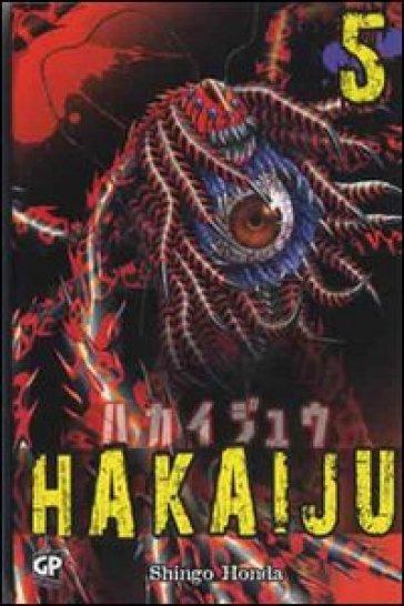 Hakaiju. 5. - Shingo Honda  