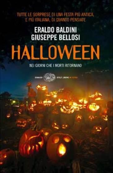 Eraldo Baldini, Giuseppe Bellosi, Halloween. Nei giorni che i morti ritornano | Cover