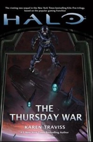Halo. The thursday war. Kilo-Five trilogy. 2.
