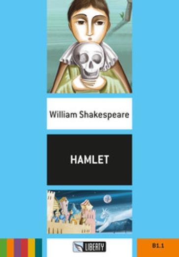 Hamlet. Con File audio per il download - William Shakespeare |