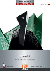 Hamlet. Level 6 (B1+). Helbling Shakespeare series. Con e-zone. Con e-book. Con espansione online