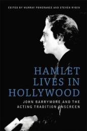 Hamlet Lives in Hollywood