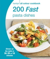 Hamlyn All Colour Cookery: 200 Fast Pasta Dishes