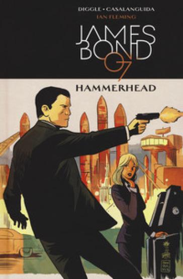 Hammerhead. James Bond 007. 3. - Ian Fleming   Rochesterscifianimecon.com