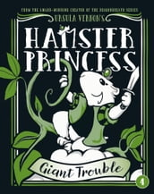 Hamster Princess: Giant Trouble