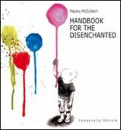 Handbook for the disenchanted