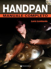 Handpan manuale completo. Con DVD video