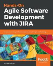 Hands-On Agile Software Development with JIRA