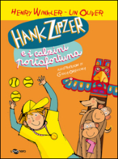 Hank Zipzer e i calzini portafortuna. 4.