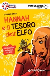 Hannah e il tesoro dell elfo. Fun Reading - Livello 1