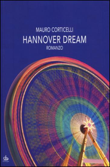 Hannover dream - Mauro Corticelli |