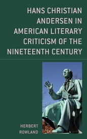 Hans Christian Andersen in American Literary Criticism of the Nineteenth Century