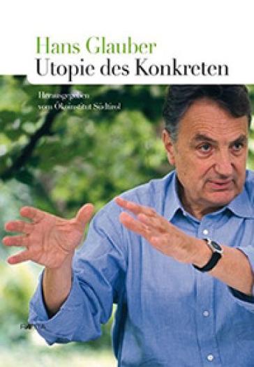 Hans Glauber. Utopie des Konkreten - Okoinstitut Sudtirol   Rochesterscifianimecon.com