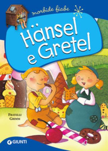 Hansel e gretel ediz a colori jacob grimm wilhelm - Libro immagini a colori ...