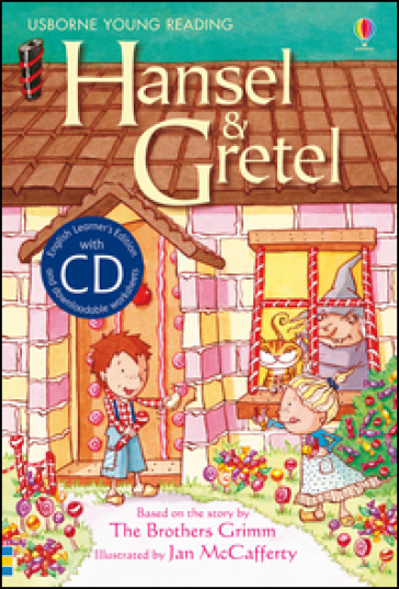 Hansel and Gretel. Con CD
