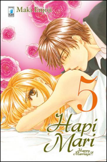 Hapi mari. Happy marriage?!. 5. - Enjoji Makie   Rochesterscifianimecon.com