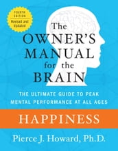 Happiness: The Owner s Manual