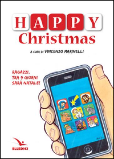 Happy Christmas. 9 giorni a Natale - Vincenzo Marinelli pdf epub