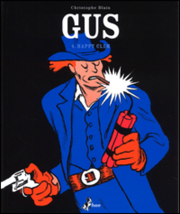 Happy Clem. Gus. 4. - Christophe Blain |