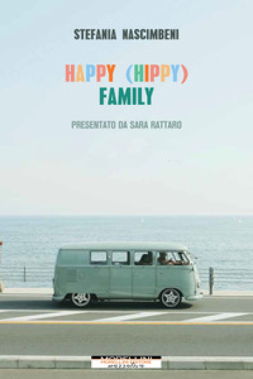 Happy (hippy) family - Stefania Nascimbeni pdf epub