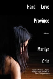 Hard Love Province: Poems