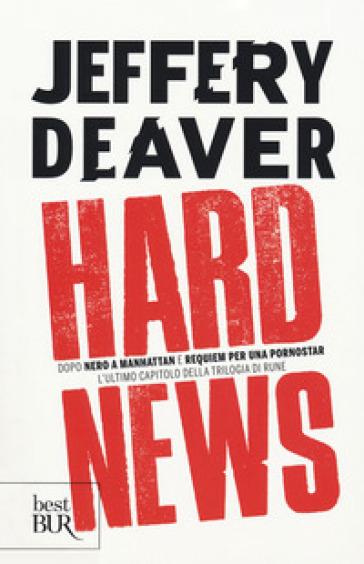 Hard news - Jeffery Deaver |