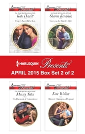 Harlequin Presents April 2015 - Box Set 2 of 2