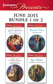 Harlequin Presents June 2013 - Bundle 1 of 2