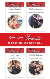 Harlequin Presents May 2018 - Box Set 2 of 2