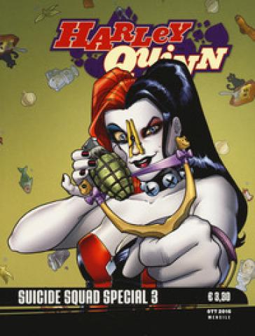 Harley Quinn. Suicide squad special. 3. - P. L. Gaspa |
