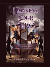 Harness Your Hero