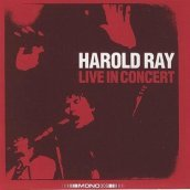 Harold ray live in conce