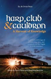Harp, Club, and Cauldron - A Harvest of Knowledge