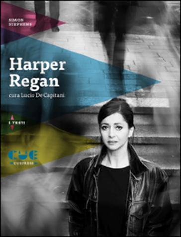 Harper Regan - Simon Stephens |