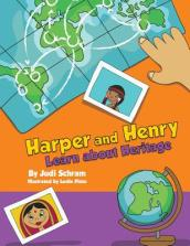 Harper and Henry Learn about Heritage
