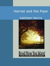 Harriet And The Piper