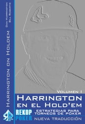 Harrington en el Hold em. Volumen I.