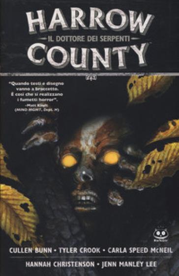 Harrow County. 3: Il dottore dei serpenti - Cullen Bunn  