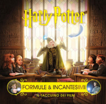 Harry Potter. Formule e incantesimi. Il taccuino dei film