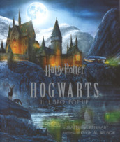 Harry Potter. Hogwarts. Il libro pop-up